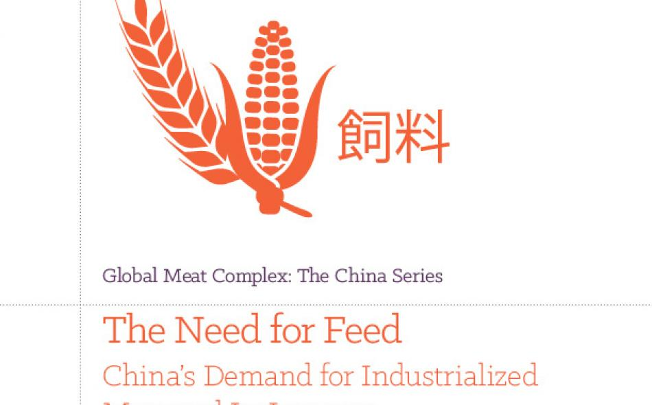 The Need for Feed: China's Demand for Industrialized Meat and Its Impacts